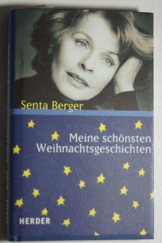 Berger, Senta: Meine schönsten Weihnachtsgeschichten