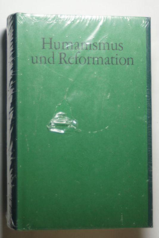 Elschenbroich, Adalbert (Hrsg.): Humanismus und Reformation. Deutsche Literatur im 16. Jahrhundert, (Jubiläumsbibliothek der Deutschen Literatur)
