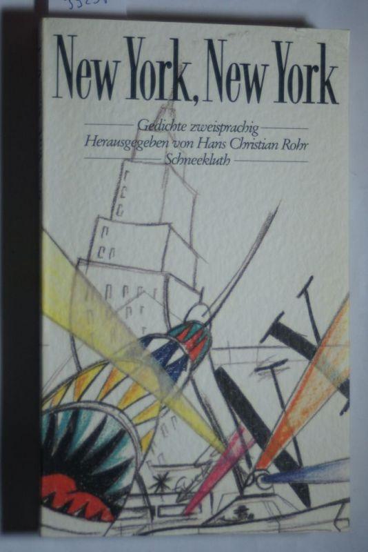 Rohr, Christian: New York, New York. Gedichte. Zweisprachig