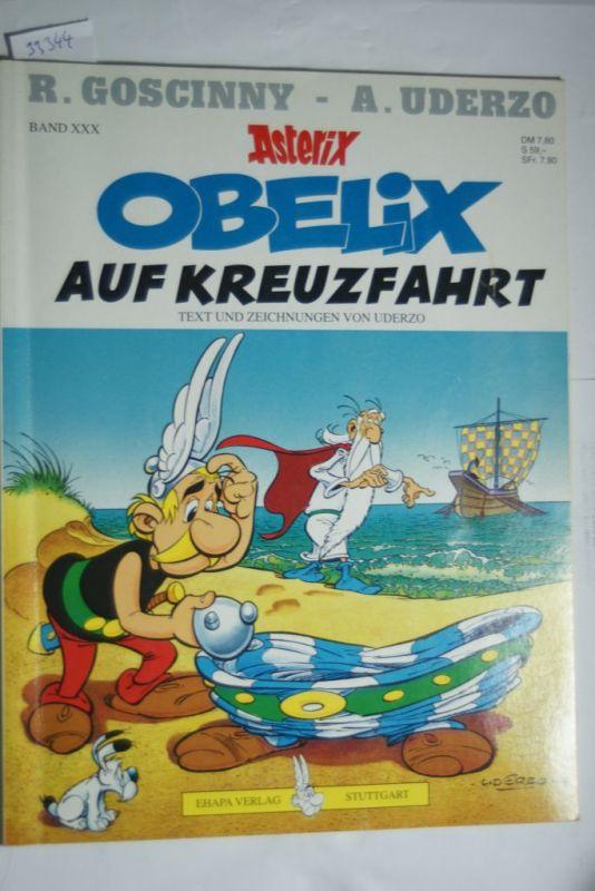 R., Goscinny: Obelix auf Kreuzfahrt (Asterix - Band XXX)