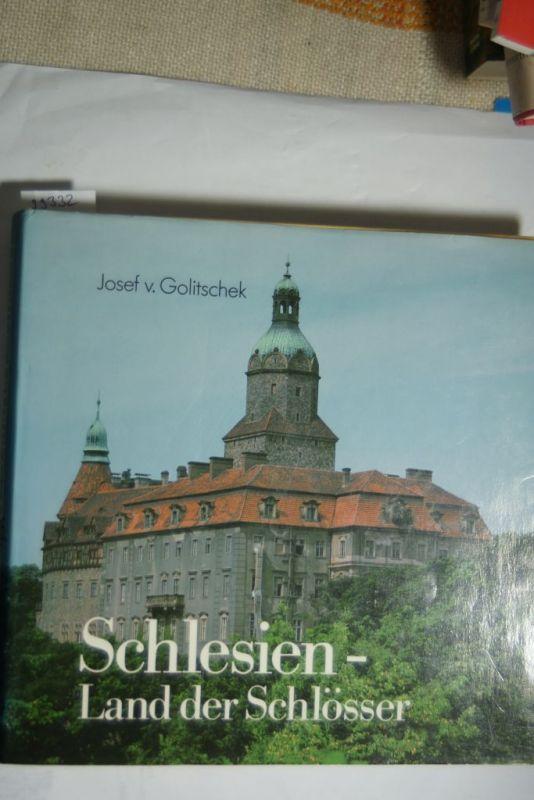 Golitschek, Josef von: Schlesien. Land der Schlösser. 286 Schlösser in 408 Meisterfotos