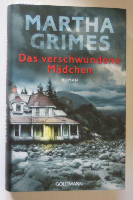 Grimes, Martha: Das verschwundene Mädchen: Ein Emma-Graham-Roman 4