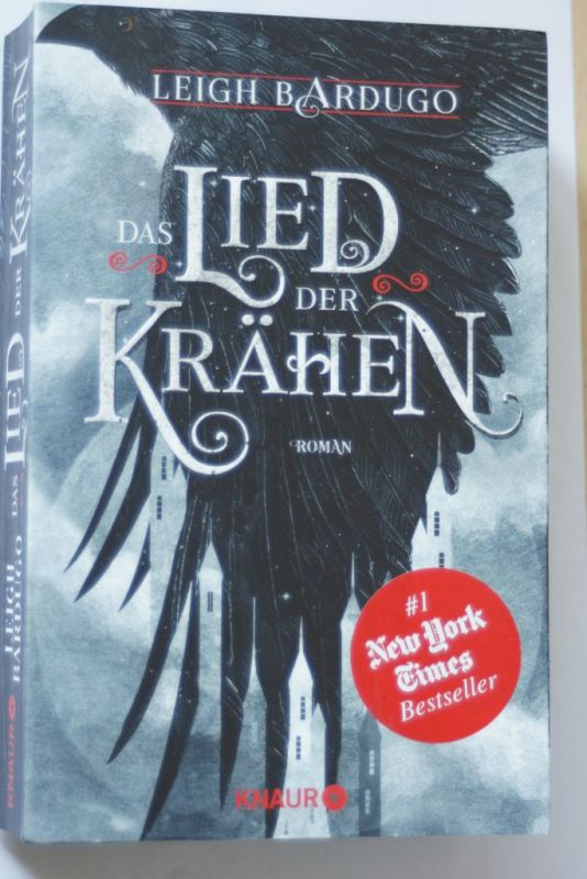 Bardugo, Leigh: Das Lied der Krähen: Roman (Glory or Grave, Band 1)