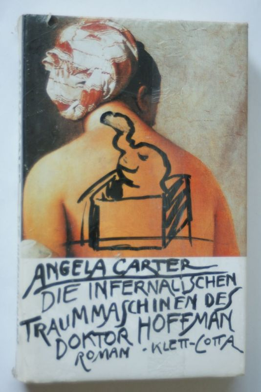 Carter, Angela: Die Infernalischen Traummaschinen des Doktor Hoffman