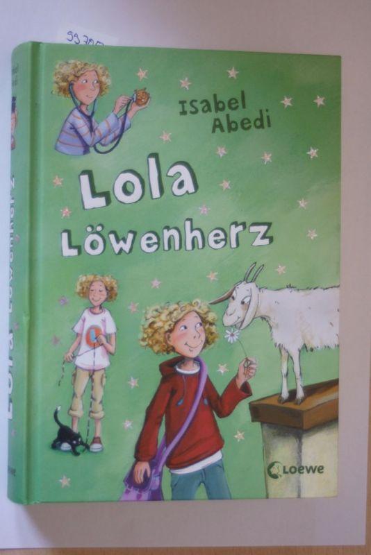 Abedi, Isabel und Dagmar Henze: Lola Löwenherz