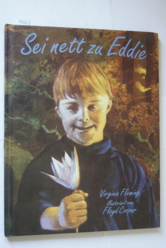Virginia, Fleming und Cooper Floyd: Sei nett zu Eddie