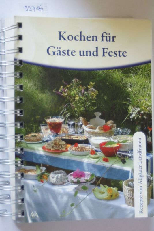 AVA-Verlag, Allgäu GmbH: Kochen für Gäste und Feste