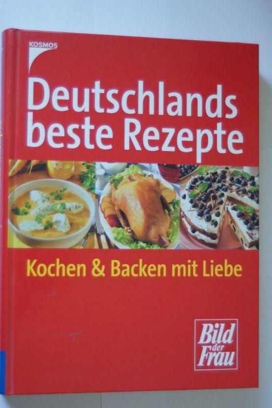 Deutschlands beste Rezepte: Kochen & Backen mit Liebe