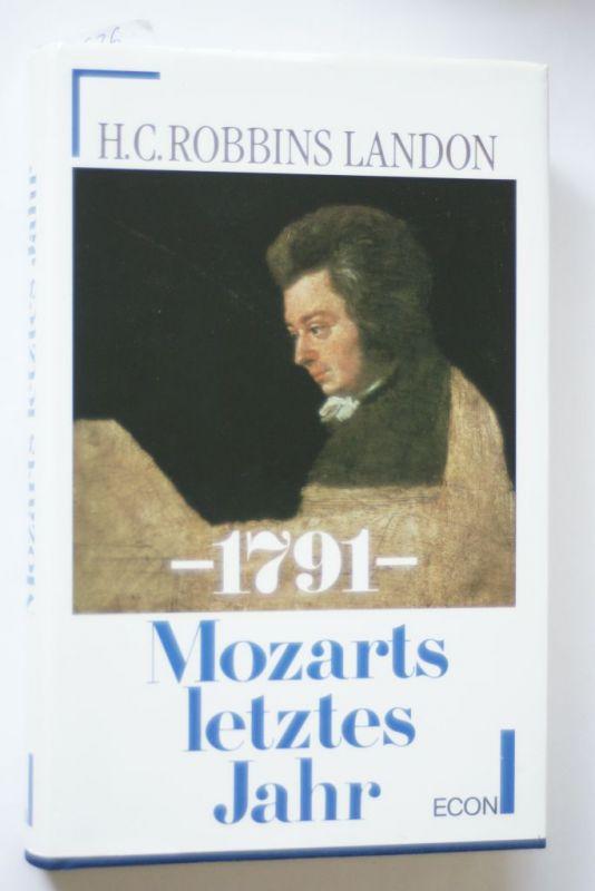 Landon, Howard C. Robbins: 1791 Mozarts letztes Jahr