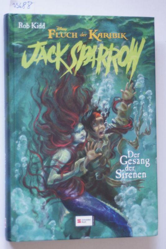 Kidd, Rob: Jack Sparrow, Band 02: Der Gesang der Sirenen