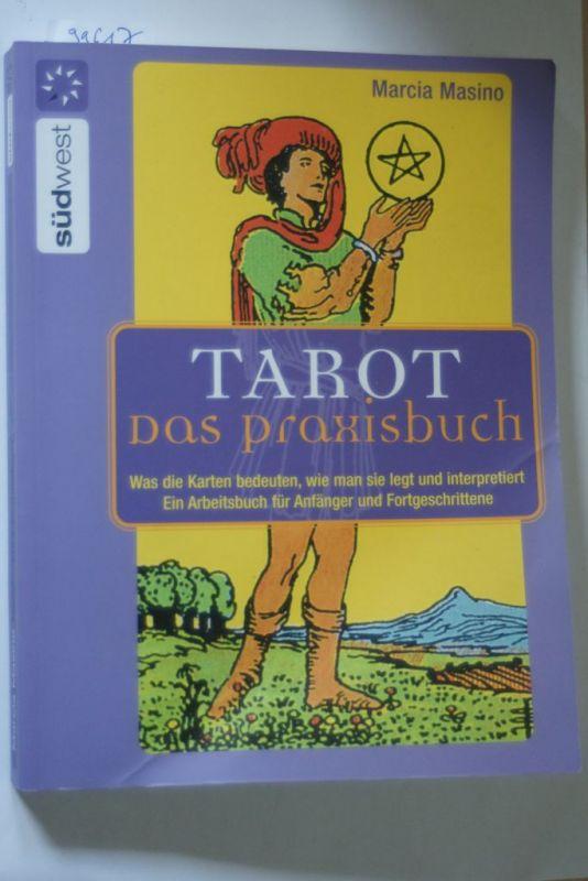 Masino, Marcia: Tarot - Das Praxisbuch