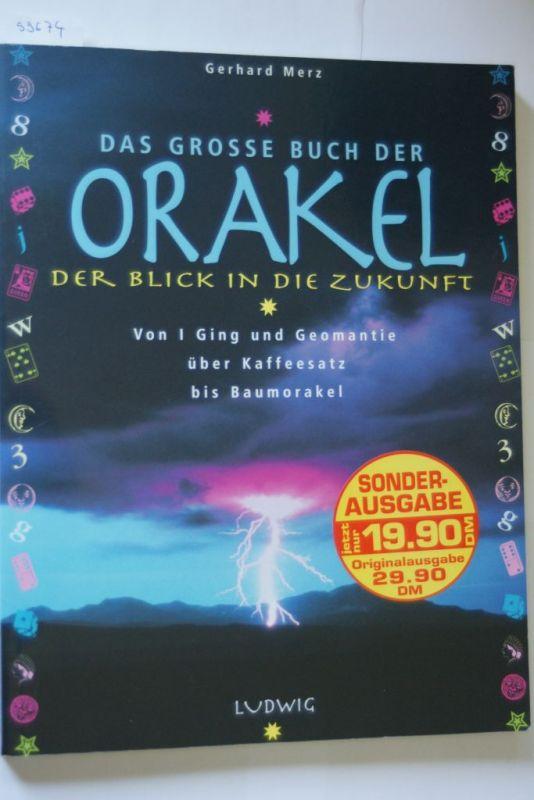 Merz, Gerhard: Das grosse Buch der Orakel