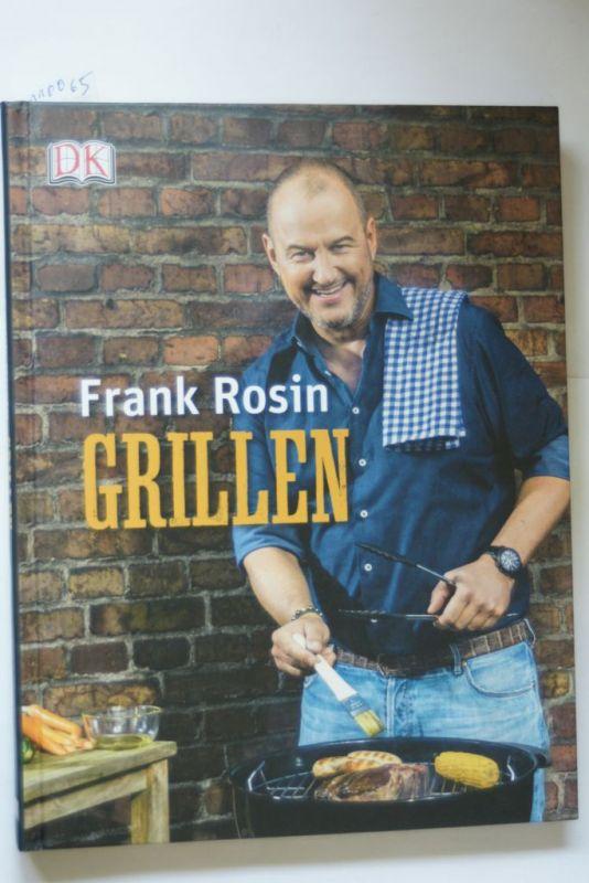 Rosin, Frank: Grillen