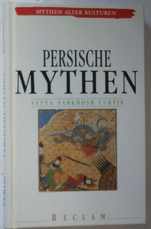Curtis, Vesta Sarkhosh: Persische Mythen