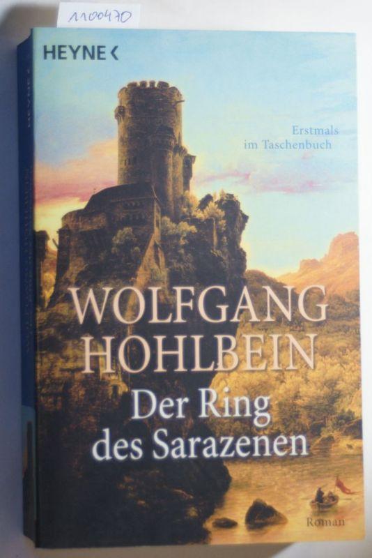Hohlbein, Wolfgang: Die Templerin: Der Ring des Sarazenen
