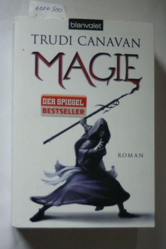 Canavan, Trudi: Magie (Vorgeschichte zu DIE GILDE DER SCHWARZEN MAGIER, Band 1)