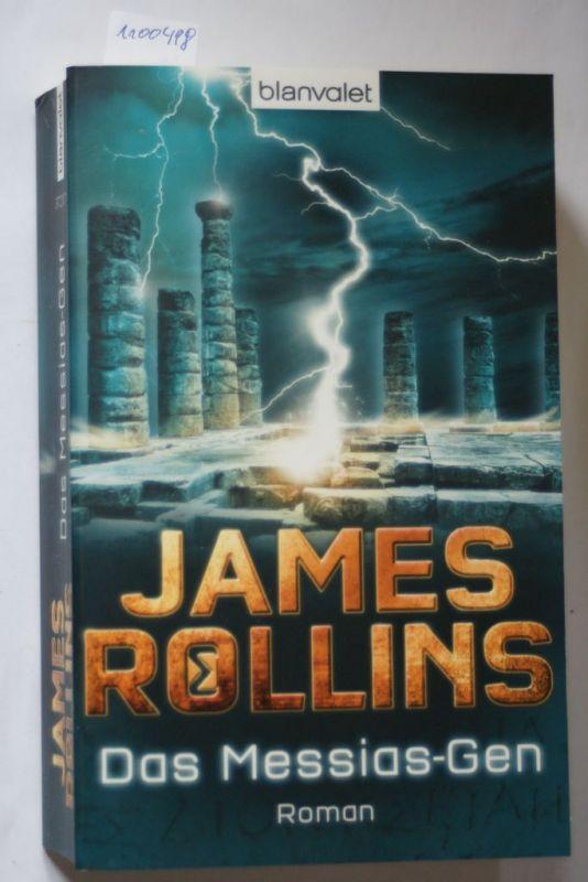 Rollins, James: Das Messias-Gen: Roman (SIGMA Force, Band 5)