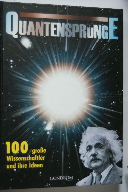 Balchin, Jon: Quantensprünge: 100 große Wissenschaftler und ihre Ideen