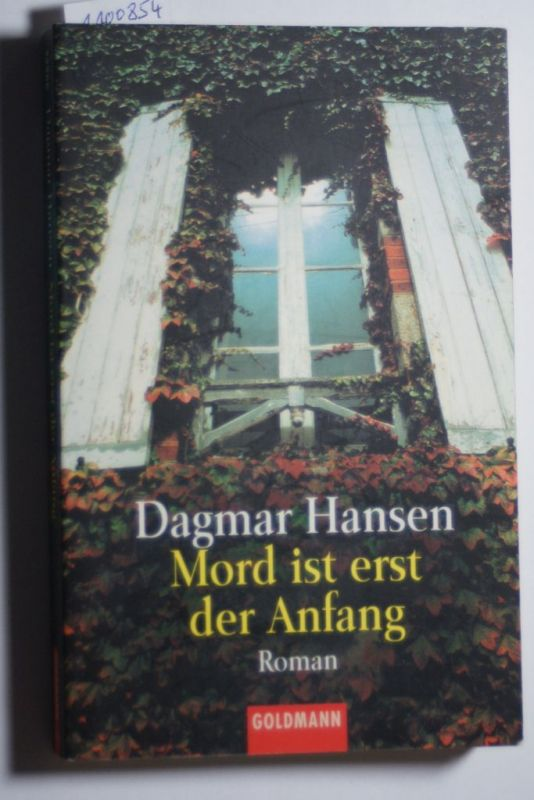 Hansen, Dagmar: Mord ist erst der Anfang