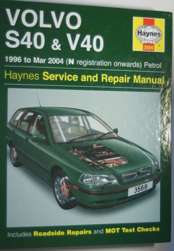 Coombs, Mark and Spencer Drayton: Volvo S40 and V40 Service and Repair Manual (Haynes Service and Repair Manuals)