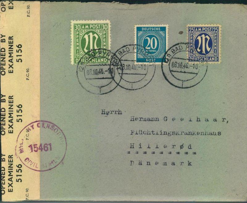 1946, Brief mit AM-Post und Ziffernfrankatur ab (21) BAD PYRMONT in das Flüchtlingskrankenhaus Hillerød in Dänemark. Bri