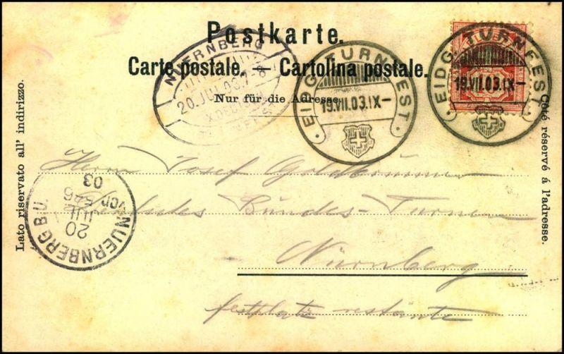EIDG. TURNFEST 19.VII. 03 auf Anlaßkarte nach NÜRNBERG. Dort mit Tages- und Sonderstempel X. DEUTSCHES TURNFEST versehen