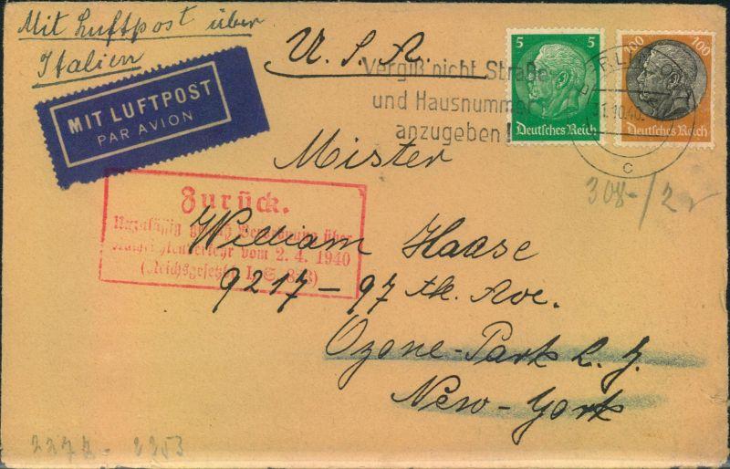 1940, Luftpostbrief mit 5 und 100 Pfg. Hindenburg ab BERLIN nach USA mit rotem Zurückweisungs-Ra4 vorderseitig und rücks