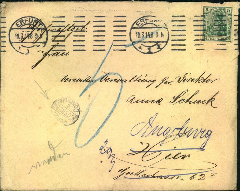 1914, urprünglich als Ortsbrief in Erfurt, nachgesandt nach Augsburg mit kl. Stempel PORTO CONTROLLE AUGSBURG. Nicht häu