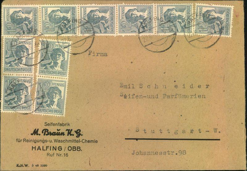 1948, Fernbrief mit 20-mal 12 Pfg. Arbeiter vorder- und rückseitig ab HALFING 22.6.48