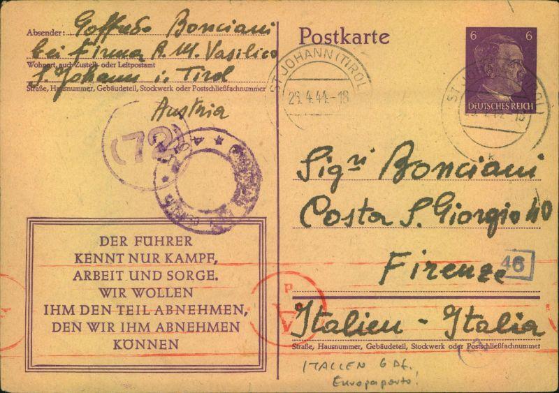 1944, Ganzsachenkarte ab St. JOHANN (TIROL) zum Europaporto von 6 Pfg nach Italien. Mit italienischer und deutscher Zens