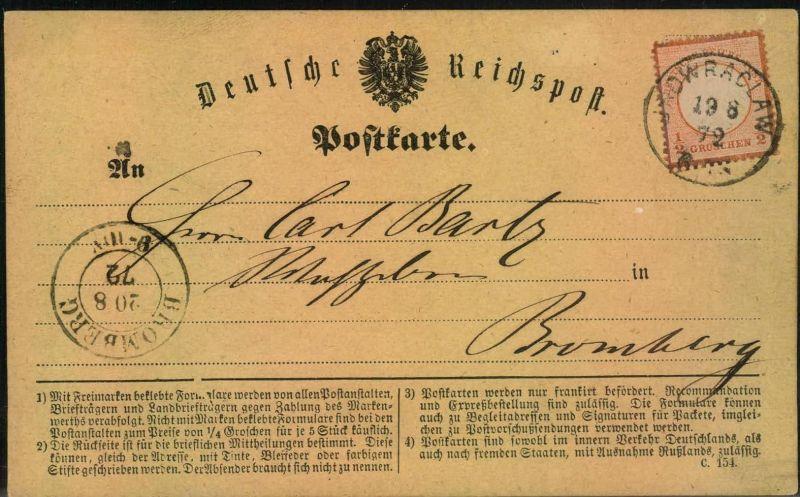 1872, Postkarte mit 1/2 Groschen kleiner Brustschild ab INOWRACLAW nach Bromberg.
