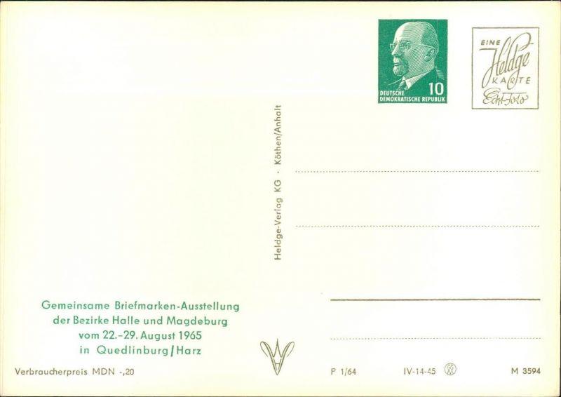 1965, ungebrauchte Privatganzsachenkarte mit Wertstempel 10 Pfg. Ulbricht zur Briefmarkenausstellung in Quedlinburg.