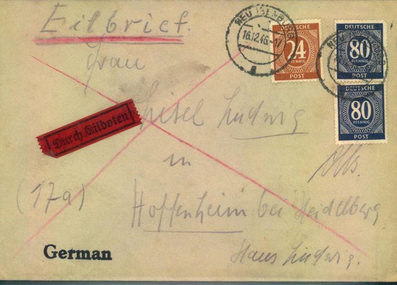 1946, Eilboten Landzustellung ab NEU-ISENBURG. Seltene 184 Pfg. Frankatur