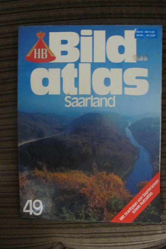HB-Bildatlas Nr.49 - Saarland - m.vielen Bildern + Stadtplan Saarbrücken