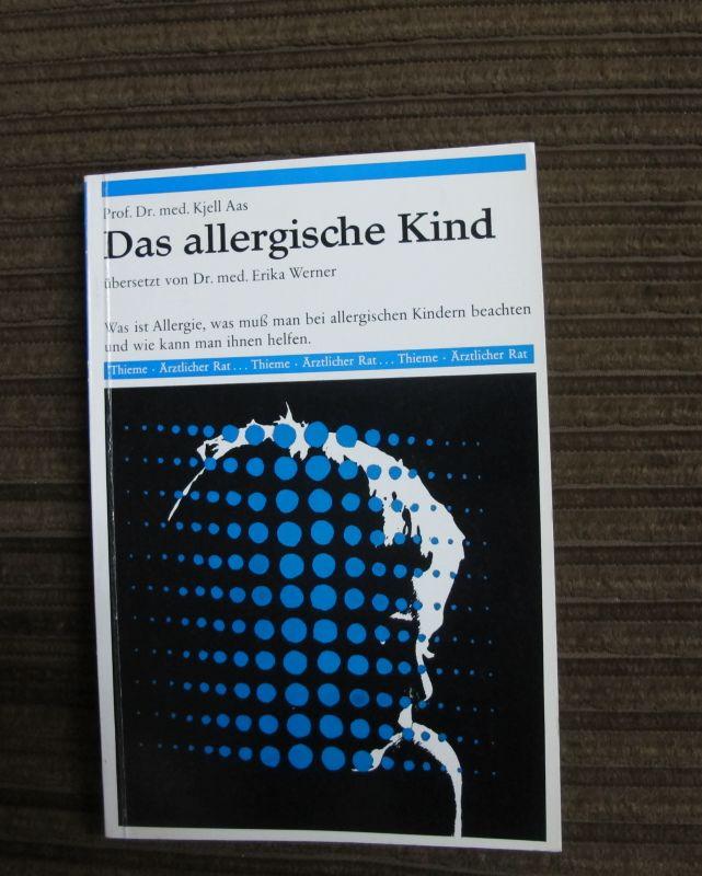 Prof. Kjell Aas: Das allergische Kind - Medizinischer Ratgeber