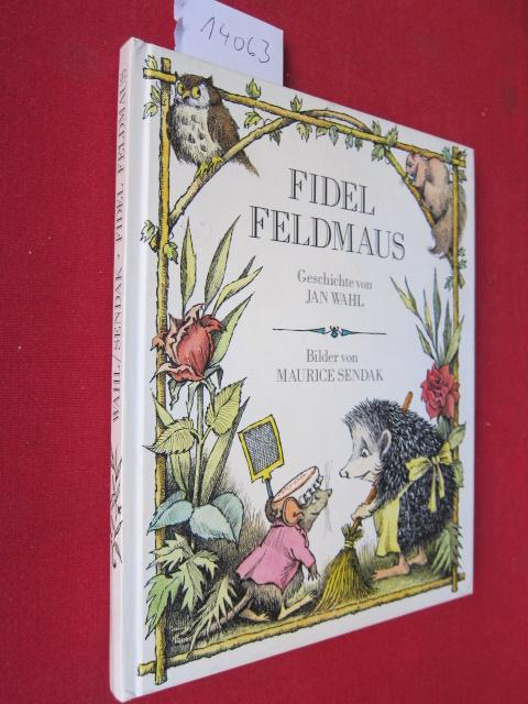 Fidel Feldmaus : Geschichte. Bilder von Maurice Sendak. Deutsch von Antje Friedrichs. EUR