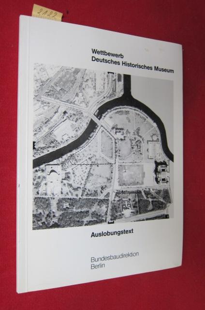 Wettbewerb Deutsches Historisches Museum - Auslobungstext. EUR