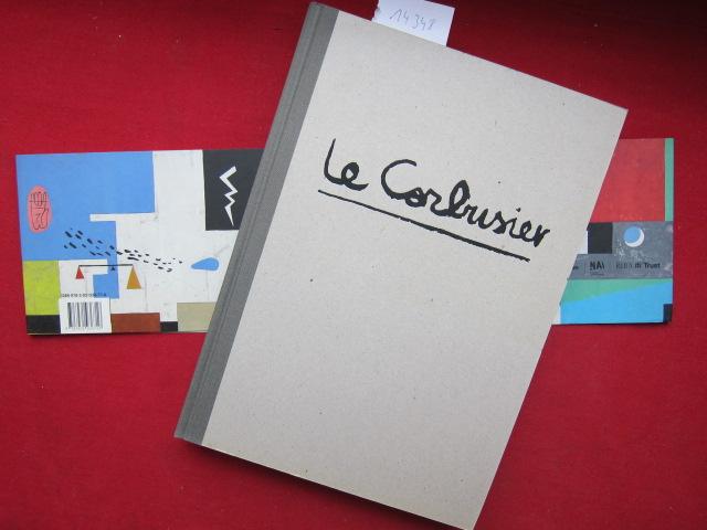Le Corbusier : the art of architecture ; [Stationen der Wanderausstellung Nederlands Architectuurinstituut, Rotterdam: 26. Mai - 2. September 2007 ... Royal Institute of British Architects: 19. Februar - 24. Mai 2009]. EUR