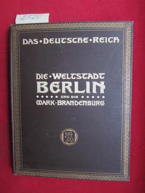 Berlin, Mark Brandenburg und Altmark. : Die Weltstadt Berlin und die Mark Brandenburg EUR