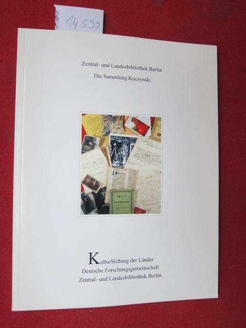Die Sammlung Kuczynski. Zentral- und Landesbibliothek Berlin. Kulturstiftung der Länder. Patrimonia 252. [Jürgen Kuczynski, Robert René Kuczynski] EUR