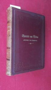 Gabriele von Bülow, Tochter Wilhelm von Humboldts. Ein Lebensbild. Aus den Familienpapieren Wilhelm von Humboldts und seiner Kinder. 1791-1887. EUR