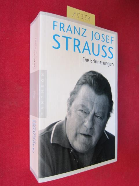 Franz Josef Strauss : Die Erinnerungen. EUR