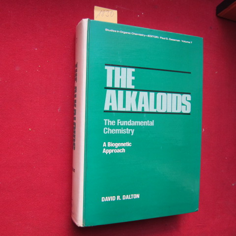 The Alkaloids - The Fundamental Chemistry. A Biogenetic Approach. - Studies in Organic Chemistry, Volume 7. EUR