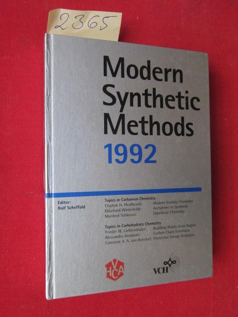 Modern Synthetic Methods - Aufnahmen nach Vol. 6, 1992. Institut für organische Chemie der Universität Bern. EUR
