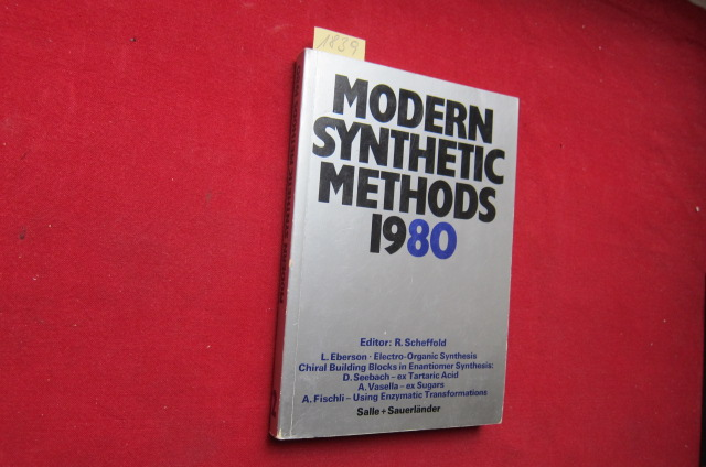 Modern Synthetic Methods 1980 - Volume 2 . Institut für organische Chemie der Universität Bern. EUR