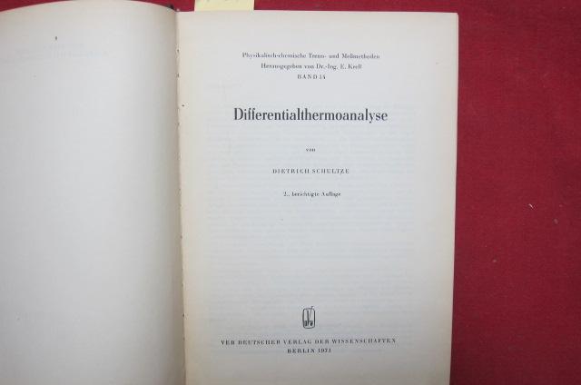 Differentialthermoanalyse Physikalisch-chemische Trenn- und Meßmethoden, Bd. 14. EUR