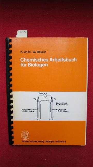 Chemisches Arbeitsbuch für Biologen : Ein Leitfaden für Studierende u. Biologielehrer. EUR