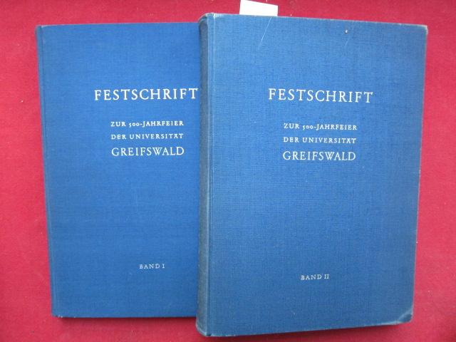 Festschrift zur 500-Jahrfeier der Universität Greifswald 17.10.1956. [Band I und II] EUR