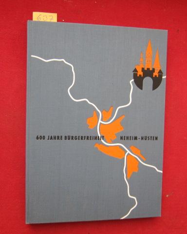 600 Jahre Bürgerfreiheit Neheim-Hüsten : Im Auftrage der Stadt herausgegeben von Dr. Werner Schulte. EUR