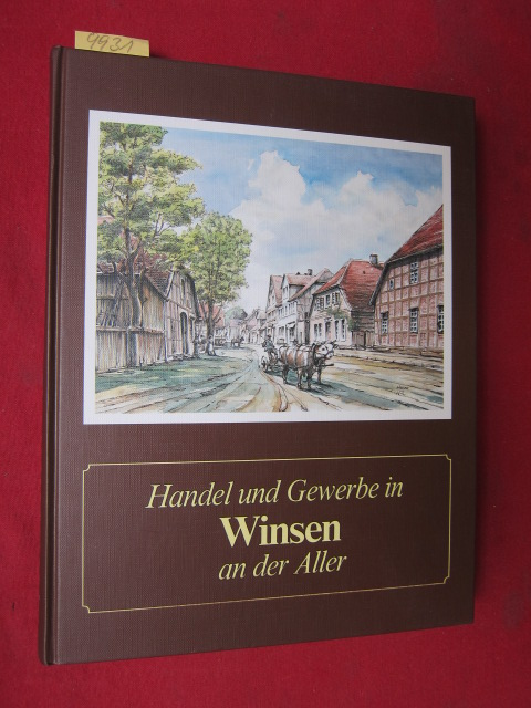 Handel und Gewerbe in Winsen an der Aller : Im Wandel der Zeiten - Beiträge zur Geschichte der Gemeinde Winsen (Aller) - Band 2. EUR